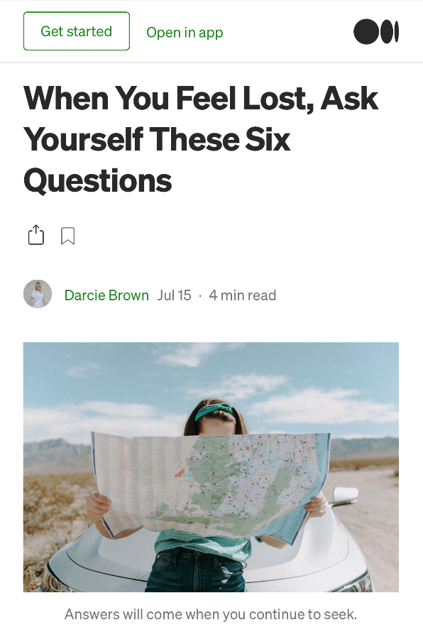When-You-Feel-Lost-Ask-Yourself-These-Six-Questions_Darcie-Brown-LMFT-on-Medium