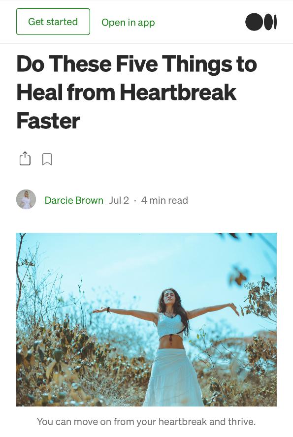 5-Things-Heal-Heartbreak-Faster_Darcie-Brown-LMFT-on-Medium