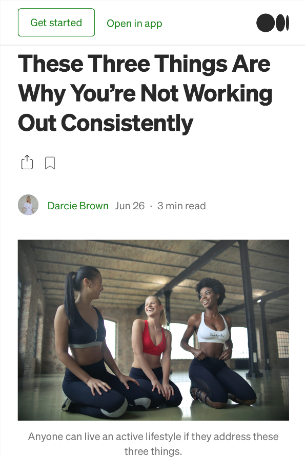 3 Things-Why-You-are-Not-Working-Out-Consistently_Darcie-Brown-LMFT-on-Medium