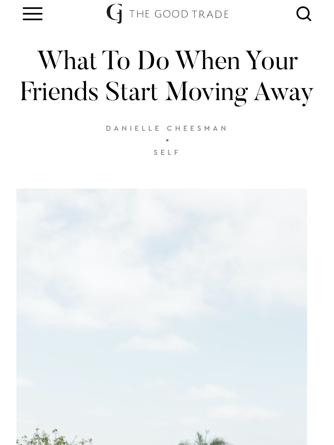 What to Do When Your Friend Start Moving Away - Darcie Brown, LMFT on The Good Trade