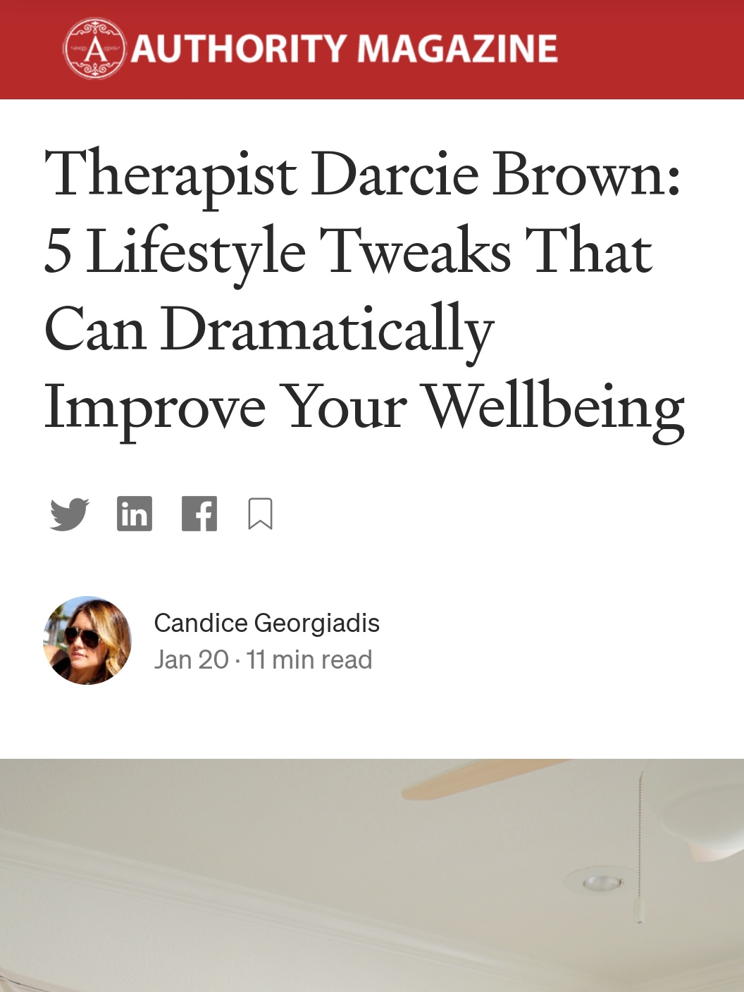 5 Life Style Tweaks that Can Dramatically Improve Your Well-being - Darcie Brown, LMFT on Authority Magazine