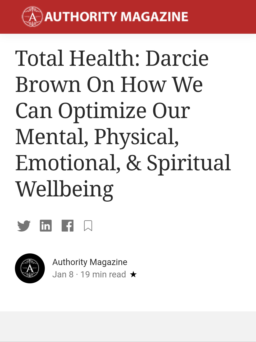 Total Health: Darcie Brown On How We Can Optimize Our Mental, Physical, Emotional, & Spiritual Wellbeing - on Authority Magazine